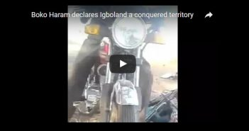 Boko Haram Declares Igbo and Yoruba lands Conquered Territories in new Video